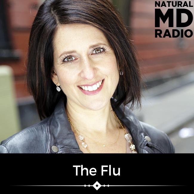 The Flu on Natural MD Radio with Aviva Romm